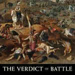 The Verdict of Battle: The Law of Victory and the Making of Modern War (2014)