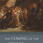 The Coming of the Terror in the French Revolution (2015)