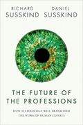 Susskinds Future of the Professions